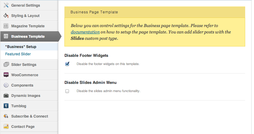 "Disable the footer widget areas and ""Slides"" admin menu, if desired."