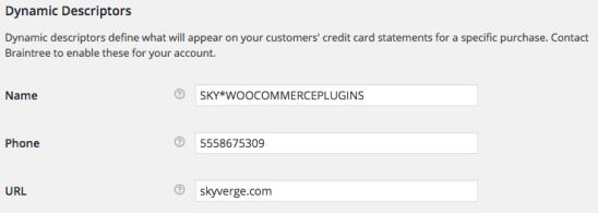 WooCommerce Braintree Dynamic Descriptor Name - format 1