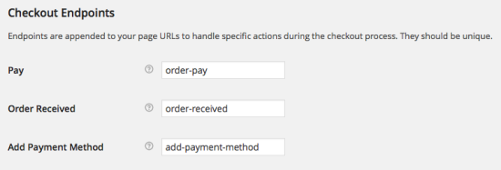 WooCommerce > Checkout > Checkout Endpoints